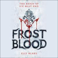 A Novel with Reality Troubles--Frost Blood Shows a View You Did Not Expect.