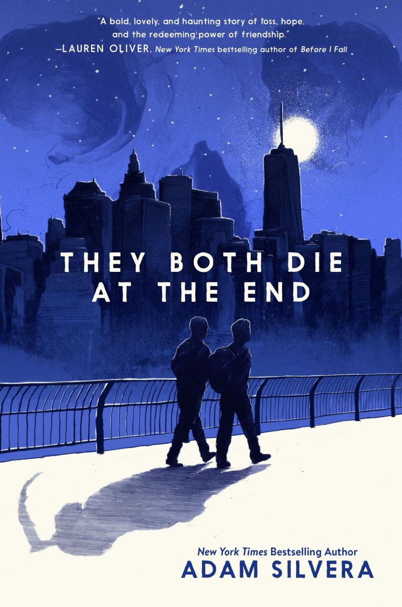 They Both Die at the End is a thrilling and heart-wrenching novel that shows you the true meaning of life
